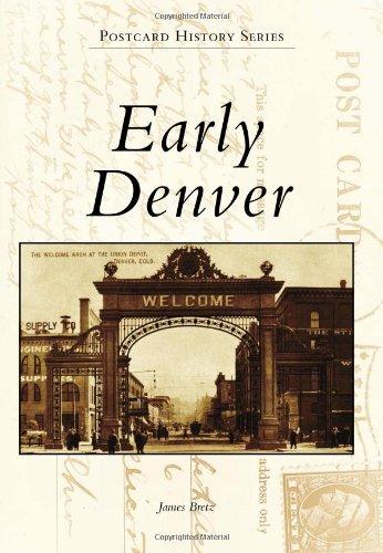 Early Denver (Postcard History) (State Capitol Co Denver)