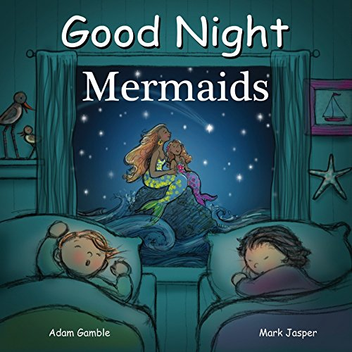 - Good Night Mermaids (Good Night Our World)