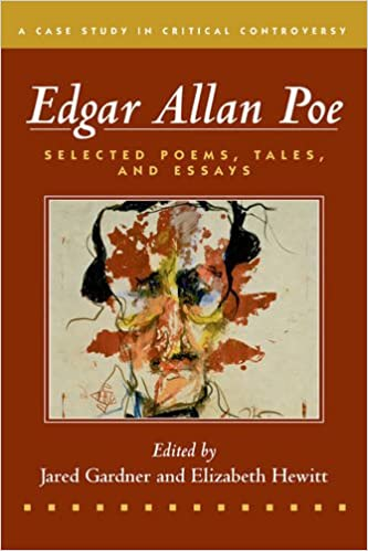 amazon com edgar allan poe selected poetry tales and essays  amazon com edgar allan poe selected poetry tales and essays authoritative texts essays on three critical controversies case studies in critical