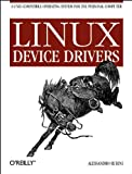 Linux Device Drivers, Rubini, Alessandro, 1565922921