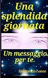 Una Splendida Giornata, Francesco Leone, 148480211X