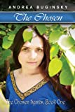 The Chosen: The Chosen Series, Book One
