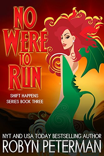 No Were To Run: Shift Happens Book Three by [Peterman, Robyn]