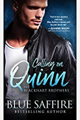 Calling on Quinn (The Blackhart Brothers Book 1) Kindle Edition