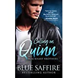 Calling on Quinn: A Steamy Interracial Romance Between a Self Assured Woman and the Investigator Tasked with Protecting Her (