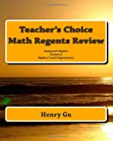 Teacher's Choice Math Regents Review, Henry Gu, 1450562841