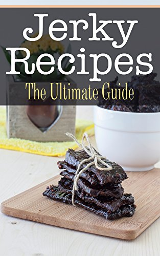 Jerky Recipes: The Ultimate Guide by [Conners, Bridgette]
