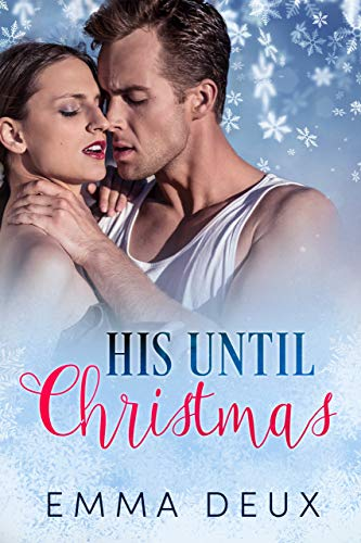 99¢ - His Until Christmas