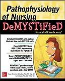 Pathophysiology of Nursing Demystified 1st Edition