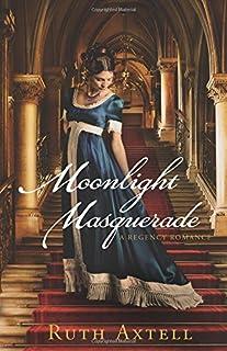 Book Cover: Moonlight Masquerade: A Regency Romance