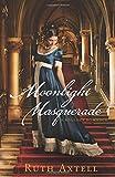 Moonlight Masquerade: A Regency Romance