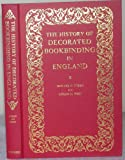 img - for The History of Decorated Bookbinding in England (Lyell Lectures) book / textbook / text book