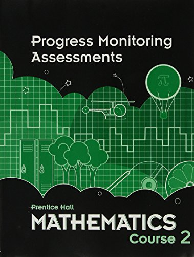 MIDDLE GRADES MATH 2010 PROGRESS MONITORING ASSESSMENTS COURSE 2