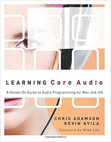 Learning Core Audio: A Hands-On Guide to Audio Programming for Mac