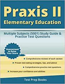Praxis II Elementary Education: Curriculum, Instruction ...