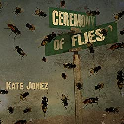 Ceremony of Flies