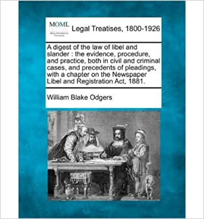 A Digest Of The Law Of Libel And Slander The Evidence Library