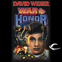 War of Honor: Honor Harrington, Book 10