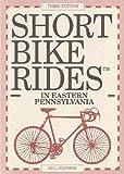 Short Bike Rides in Eastern Pennsylvania