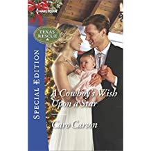 A Cowboy's Wish Upon a Star (Texas Rescue)