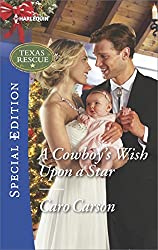 A Cowboy's Wish Upon a Star (Texas Rescue)