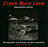 Crash Burn Love: Demolition Derby