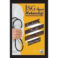 İSG İşyeri Hekimliği Sınavlarına Yönelik Çalışma Notları