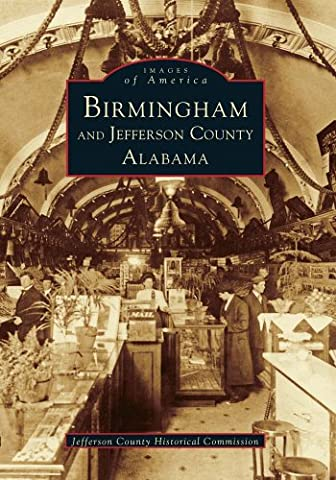 Birmingham and Jefferson County (Images of America) - Empire State Building Photographs