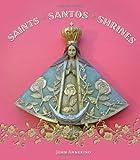 Saints, Santos, and Shrines