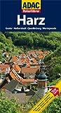 ADAC Reiseführer Harz: Goslar, Halberstadt, Quedlinburg, Wernigerode