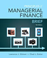 Principles of Managerial Finance, Brief, 7th Edition Front Cover