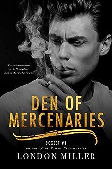 Den of Mercenaries Series: Boxet #1 (Books 1-4) by [Miller, London]