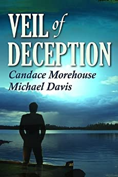 Veil Of Deception by [Morehouse, Candace, Davis, Michael]