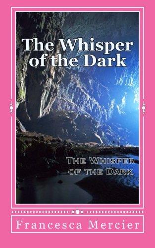 The Whisper of the Dark