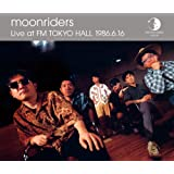 Archives Series Vol.09 Moonriders Live At FM TOKYO HALL 1986.6.16