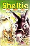 Sheltie 4: Sheltie Finds a Friend