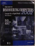Discovering Computers 2002 Concepts for a Digital World, Cashman, Thomas J. and Shelly, Gary B., 0789561891