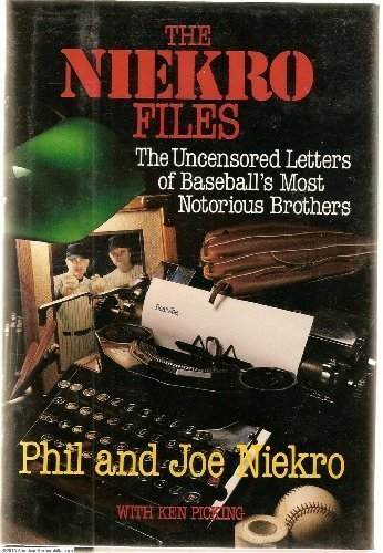 The Niekro Files: The Uncensored Letters of Baseball's Most Notorious ()