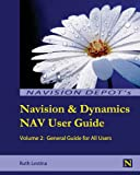 Navision and Dynamics Nav User Guide, Ruth Lestina, 0615944914
