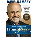 Financial Peace Revisited: New Chapters on Marriage, Singles, Kids and Families