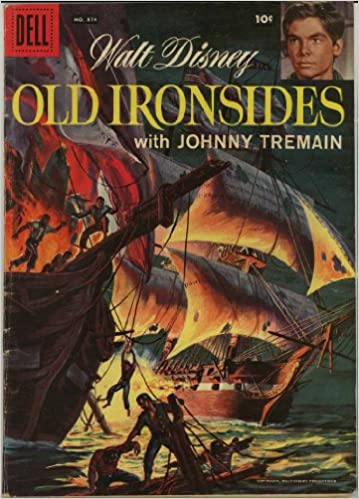 Walt Disney Old Ironsides With Johnny Tremain Dell Four Color