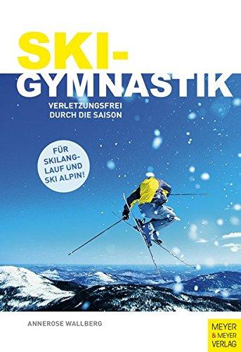 Skigymnastik: Verletzungsfrei durch die Saison