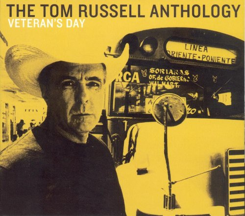 Veterans Day: The Tom Russell [2 CD] by Russell, Tom