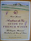 Academie du Vin Guide to French Wines 9780026132626