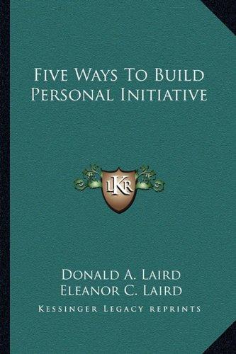 Five Ways To Build Personal Initiative pdf
