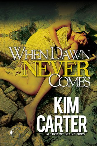 When Dawn Never Comes (G Street Chronicles Presents) (Free Chronicles G Street)