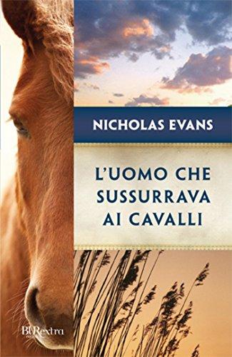 Luomo Che Sussurrava Ai Cavalli Italian Edition Kindle Edition