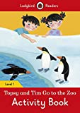 Topsy and Tim: Go to the Zoo Activity Book – Ladybird Readers Level 1