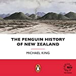 The Penguin History of New Zealand | Michael King