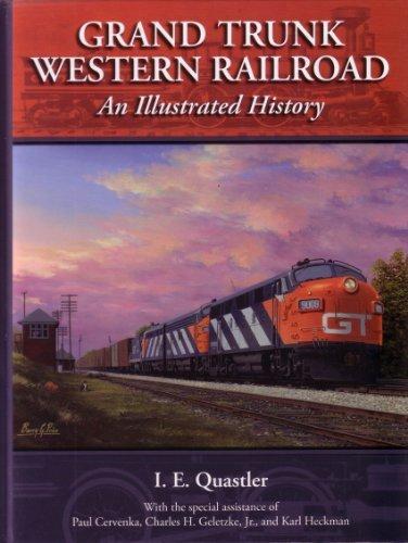 Grand Trunk Western Railroad (Grand Trunk Western Railroad: An Illustrated History)